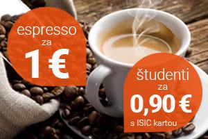 Espresso len za 1 €, pre študentov za 0,90 €